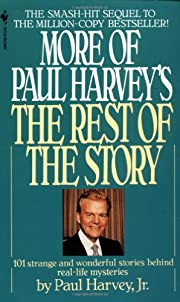 More of Paul Harvey's The Rest of the Story…