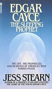 Edgar Cayce: The Sleeping Prophet av Jess…