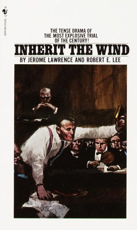 Inherit the Wind, Lawrence, Jerome; Lee, Robert E.