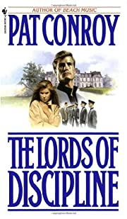 The Lords of Discipline av Pat Conroy