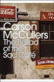 Ballad Of The Sad Cafe – tekijä: Carson…
