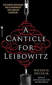 A Canticle for Leibowitz de Walter M. Miller…