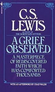 A Grief Observed de C. S. Lewis