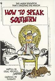How to Speak Southern av Steve Mitchell