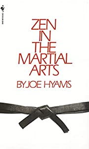Zen in the Martial Arts por Joe Hyams