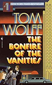 The Bonfire of the Vanities de Tom Wolfe