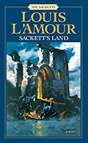 Sackett's Land: A Novel av Louis L'Amour