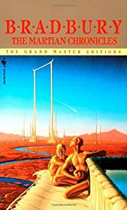 The Martian Chronicles (The Grand Master…