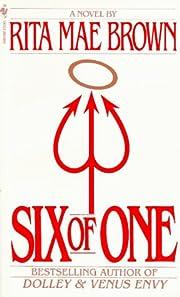 Six of One – tekijä: Rita Mae Brown