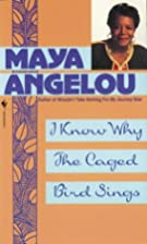 I Know Why the Caged Bird Sings by Maya…