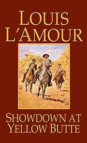 Showdown at Yellow Butte: A Novel –…