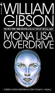Mona Lisa Overdrive de William Gibson
