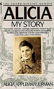 Alicia : My Story de Alicia Appleman