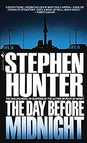 The Day Before Midnight: A Novel von Stephen…