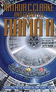 Rama II: The Sequel to Rendezvous with Rama…