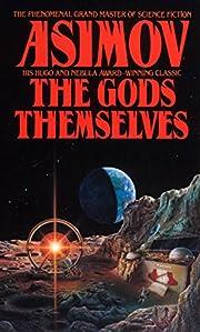The Gods Themselves – tekijä: Isaac…