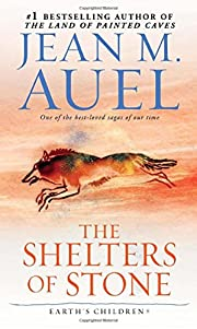 The Shelters of Stone (Earth's…