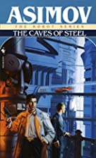 Caves of Steel (Robot City) by Isaac Asimov