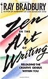 Zen in the Art of Writing: Releasing the…