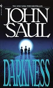 Darkness: A Novel de John Saul