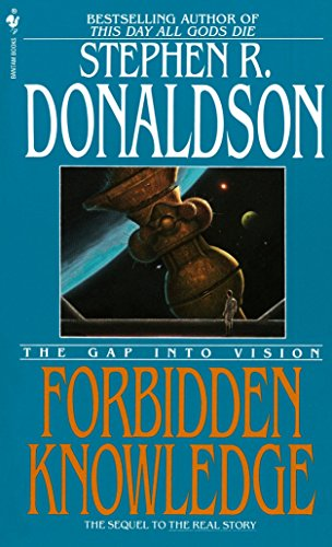 Forbidden Knowledge: The Gap into Vision (The Gap, Book 2), Donaldson, Stephen R.