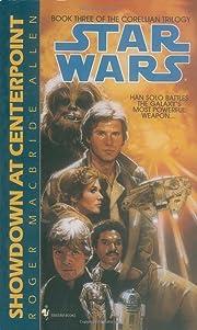 Showdown at Centerpoint (Star Wars: The…