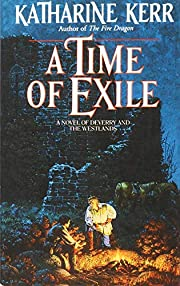 A Time of Exile (Deverry Series, Book Five)…
