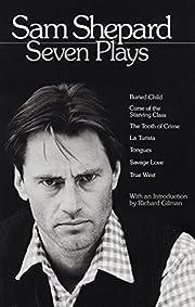 Sam Shepard : Seven Plays (Buried Child,…