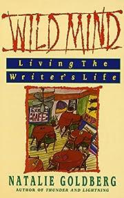 Wild Mind: Living the Writer's Life por…