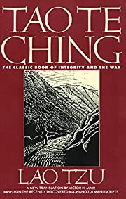 Tao Te Ching: The Classic Book of Integrity…