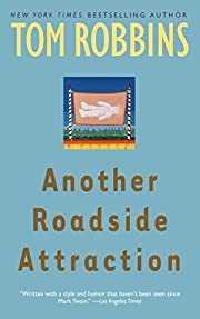 Another Roadside Attraction: A Novel por Tom…