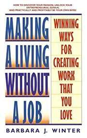 Making a Living Without a Job: Winning Ways…