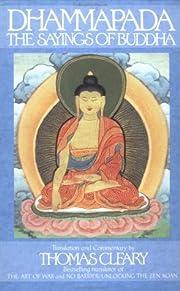 The Dhammapada: Sayings of Buddha por Thomas…