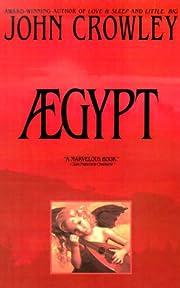 Aegypt af John Crowley