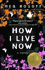 How I Live Now por Meg Rosoff
