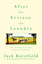 After the Ecstasy, the Laundry: How the…