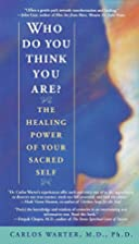 Who Do You Think You Are? The Healing Power…