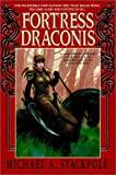 Fortress Draconis (The DragonCrown War Cycle)