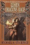 When Dragons Rage (The DragonCrown War Cycle)