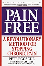 Pain Free: A Revolutionary Method for…