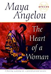 The Heart of a Woman de Maya Angelou