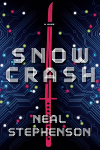 Snow Crash, by Stephenson, Neal