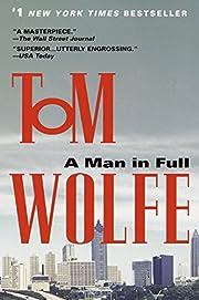 A Man in Full af Tom Wolfe