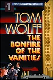 The Bonfire of the Vanities av Tom Wolfe