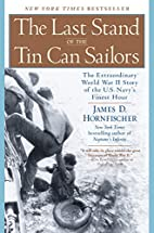 The Last Stand of the Tin Can Sailors: The…