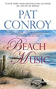 Beach Music: A Novel av Pat Conroy