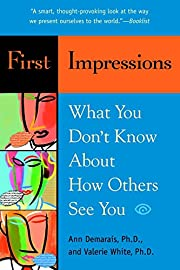 First Impressions: What You Don't Know About…