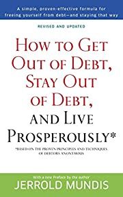 How to get out of debt, stay out of debt &…