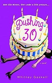 Pushing 30 por Whitney Gaskell