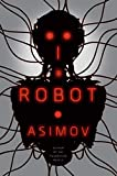I, Robot (1950) (Book) written by Isaac Asimov